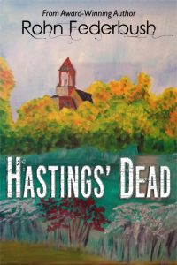 Hastings' Dead - Rohn Federbush