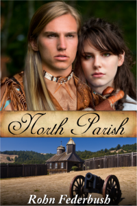 Michigan Historical Romance: 1812 North Parish