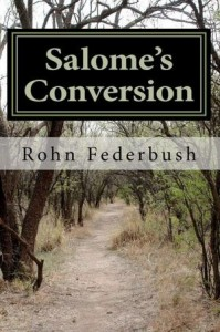 Biblical Fiction: Salome's Conversion