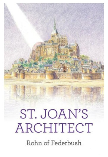 St. Joans Architect Book by Rohn Federbush