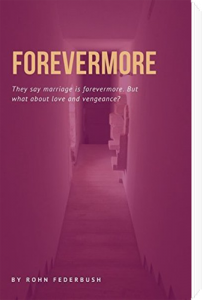 Forevermore by Rohn Federbush