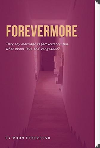 Forevermore by Rohn Federbush